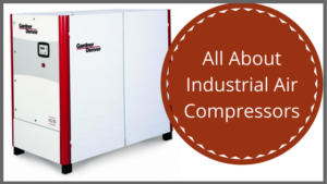 Learn all about industrial air compressors.