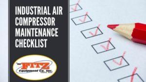 Industrial Air Compressor Maintenance Checklist